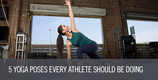 5 Yoga Poses Every Athlete Should Be Doing