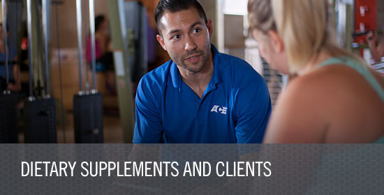 Dietary Supplements and Clients