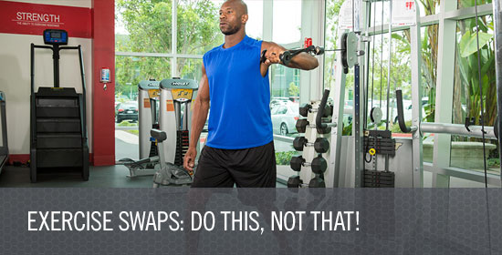 Exercise Swaps: Do This, Not That!